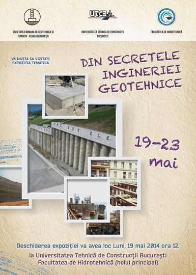 Din secretele Ingineriei Geotehnice – 19-23 mai 2014, UTCB, Facultatea de Hidrotehnica