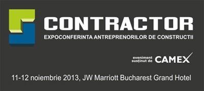CONTRACTOR 2013: Mari contractori, invitati speciali si exemple de buna practica din industria constructiilor, la Bucuresti, pe 11 si 12 noiembrie